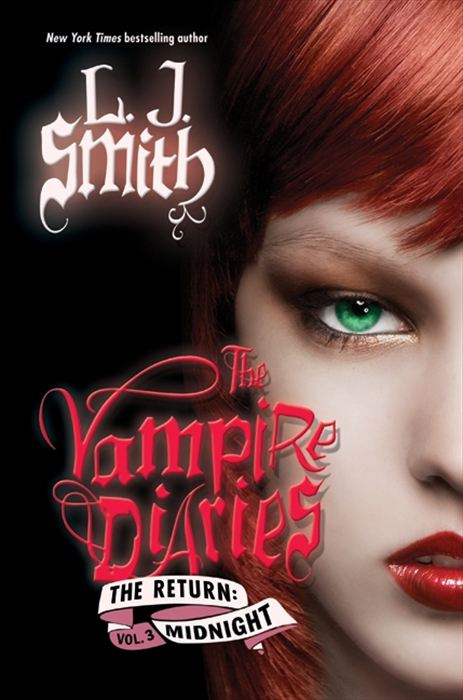 The Vampire Diaries: The Return: Midnight By: L. J. Smith