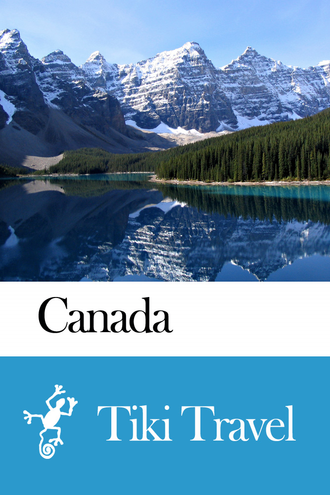Canada Travel Guide - Tiki Travel By: Tiki Travel