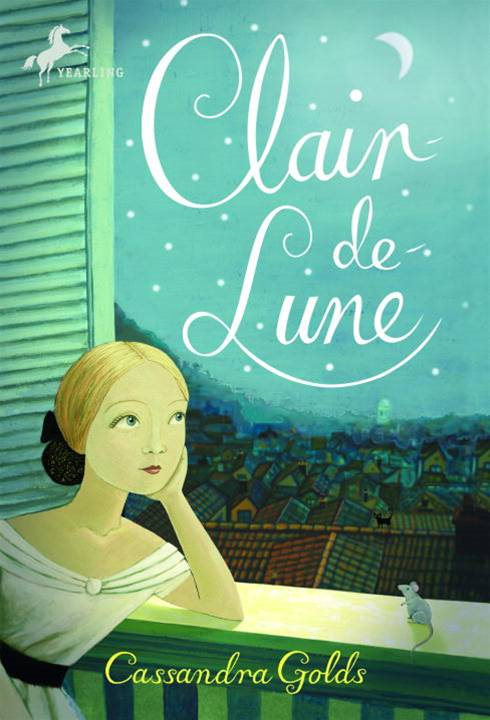Clair de Lune By: Cassandra Golds,Sophie Blackall