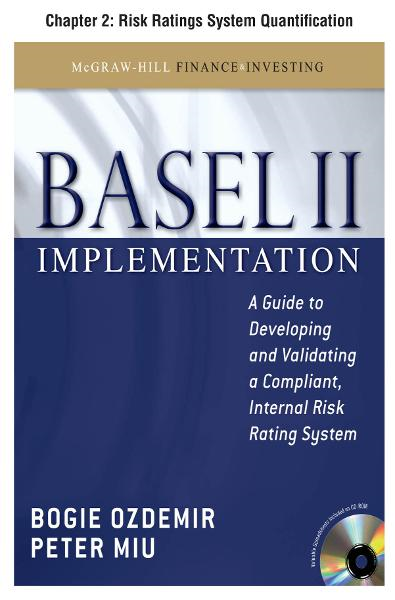 Basel II Implementation, Chapter 2 - Risk Ratings System Quantification