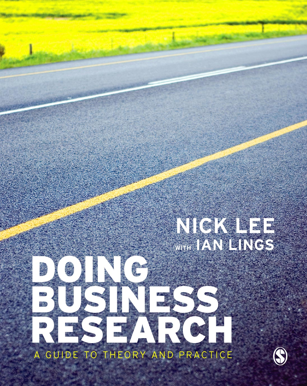 Doing Business Research By: Dr Ian Lings,Dr Nick Lee