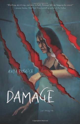 Damage By: Anya Parrish