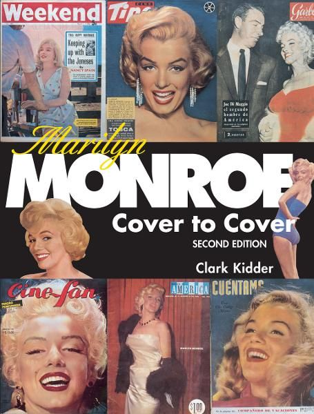 Marilyn Monroe: Cover to Cover: Cover to Cover By: Kidder