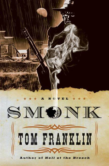 Smonk By: Tom Franklin