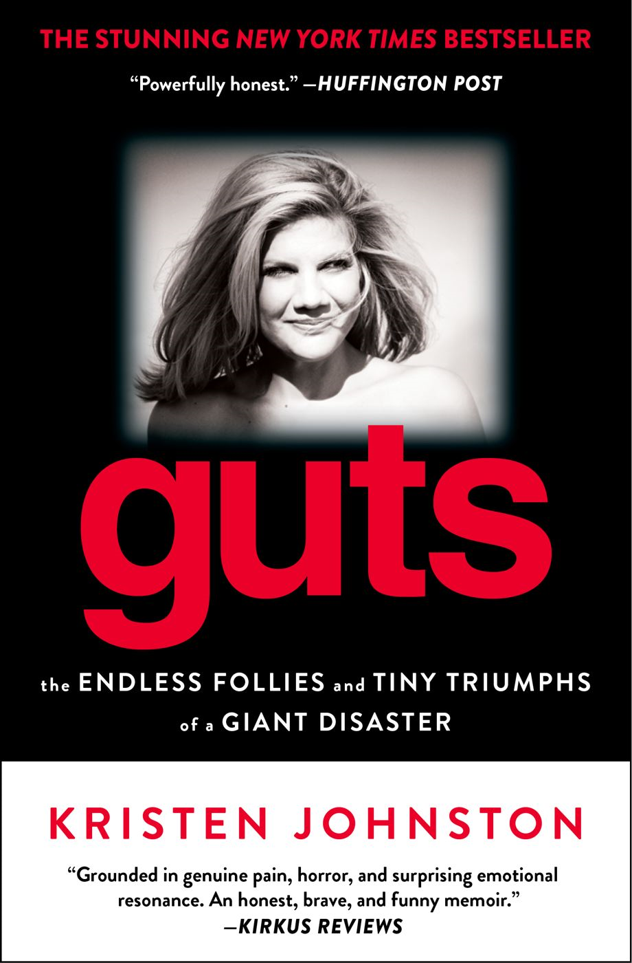 Guts By: Kristen Johnston