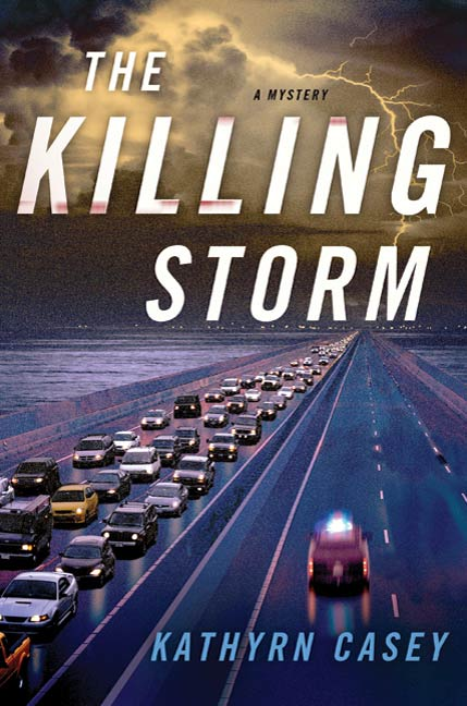 The Killing Storm By: Kathryn Casey