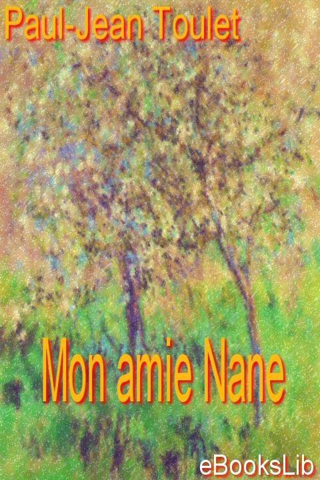 Paul-Jean Toulet - Mon amie Nane