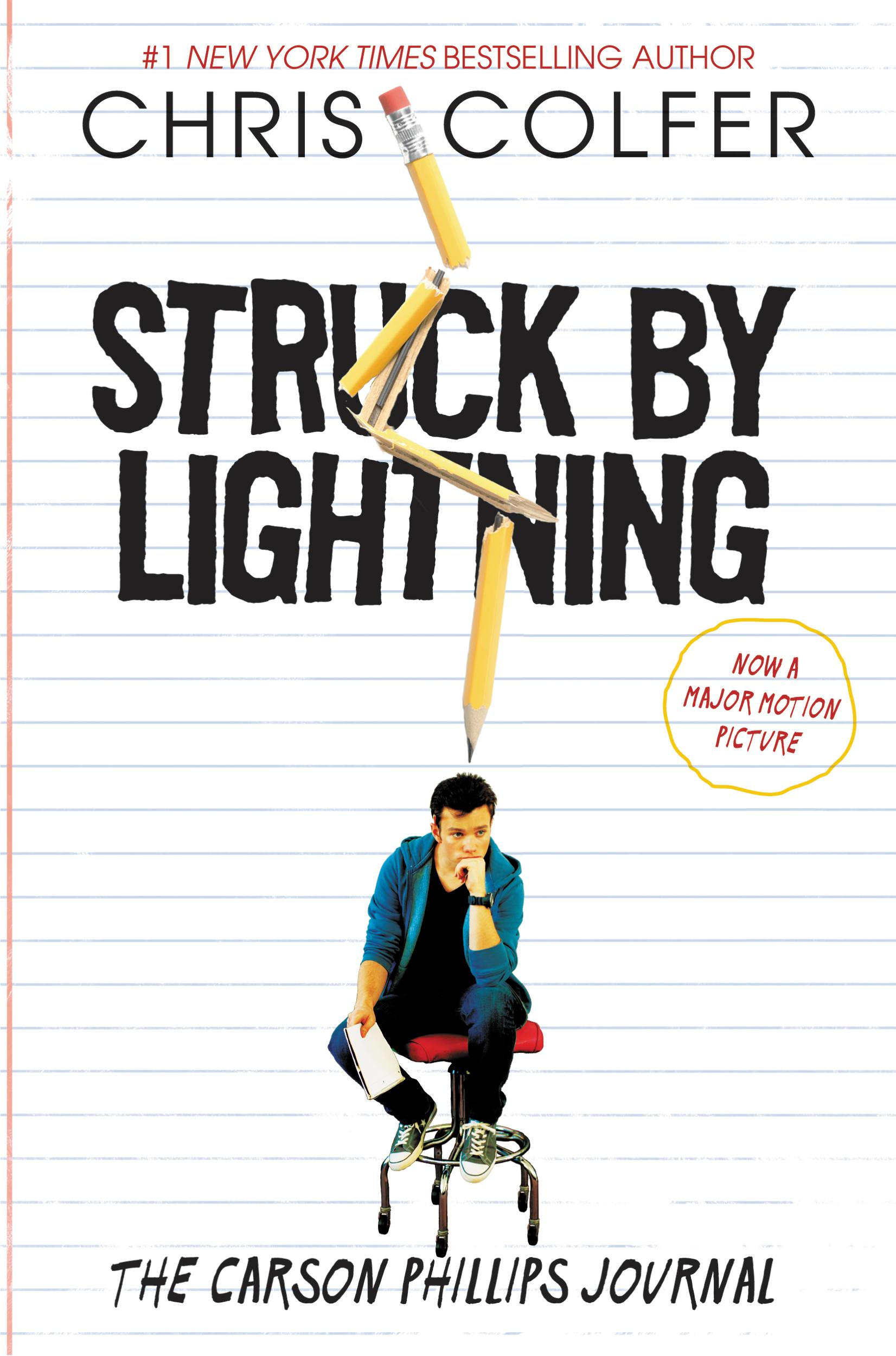 Struck By Lightning By: Chris Colfer