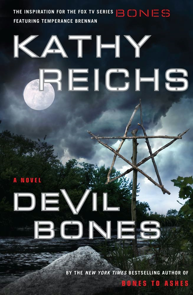 Devil Bones: A Novel By: Kathy Reichs