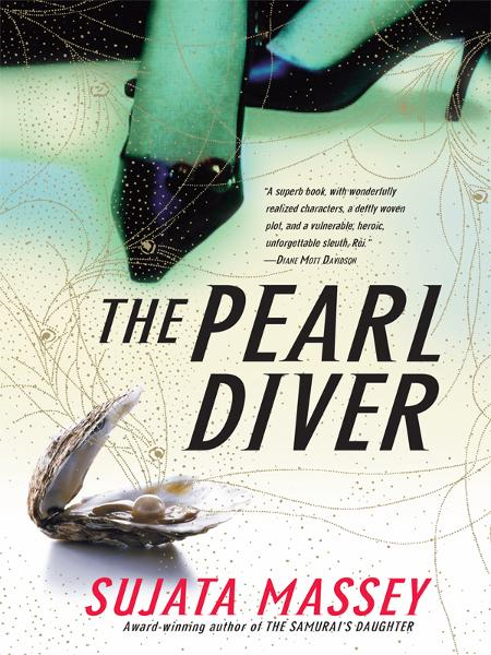 The Pearl Diver By: Sujata Massey