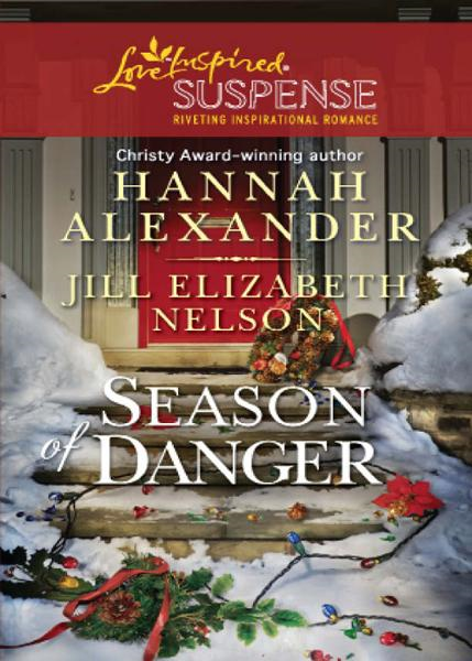Season of Danger (Mills & Boon Love Inspired Suspense)