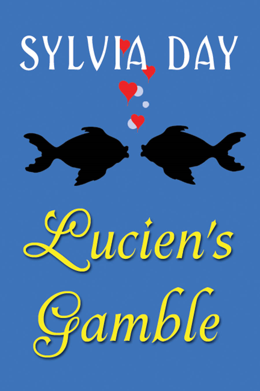 From Bad Boys Ahoy!: Lucien's Gamble, A Novella By: Sylvia Day