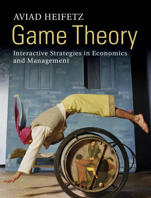 Game Theory By: Heifetz, Aviad