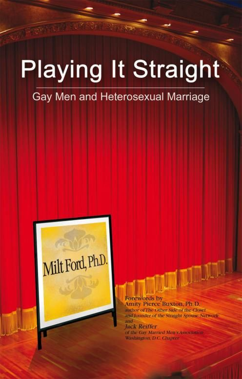 Playing It Straight By: Ph.D. Milton E. Ford