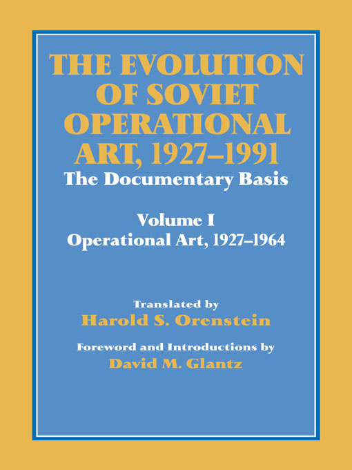 The Evolution of Soviet Operational Art  1927-1991