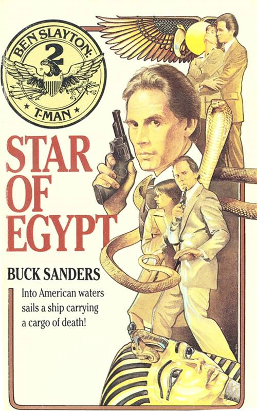 Ben Slayton, T-Man: Star of Egypt - Book #2