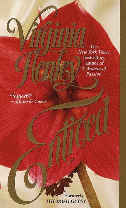 Enticed By: Virginia Henley
