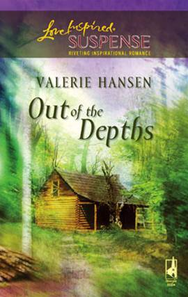 Out of the Depths By: Valerie Hansen