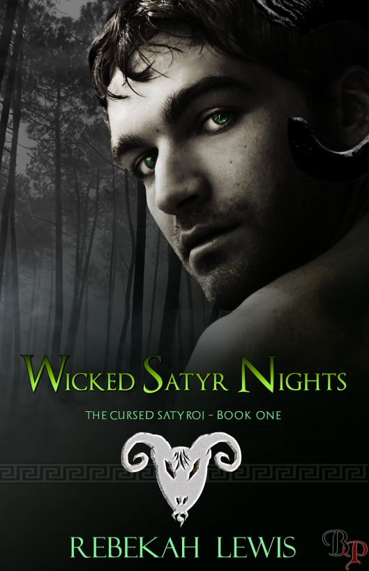 Wicked Satyr Nights: The Cursed Satyroi, Book 1