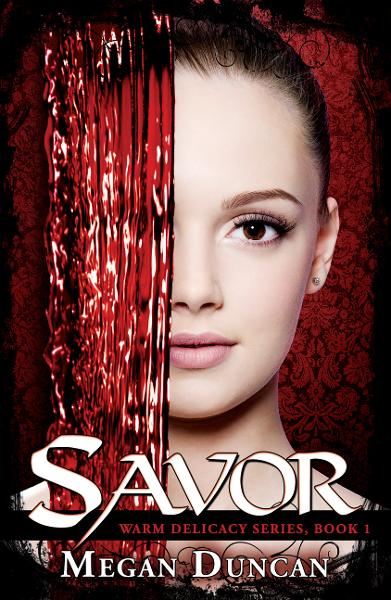 Savor, Warm Delicacy Series, Book 1