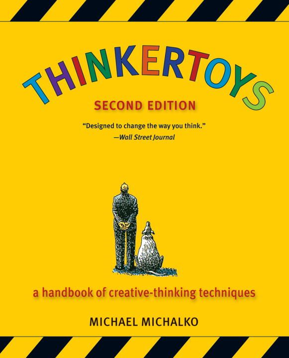 Thinkertoys By: Michael Michalko