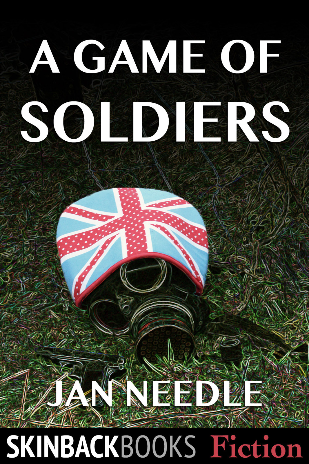 A Game of Soldiers By: Jan Needle