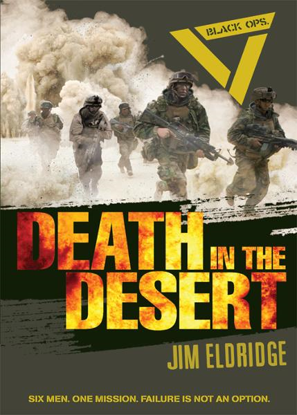 Black Ops: Death in the Desert By: Jim Eldridge