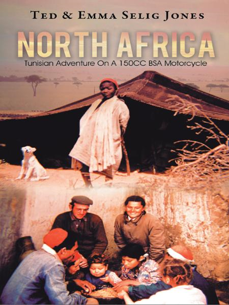 North Africa By: Ted & Emma Selig Jones