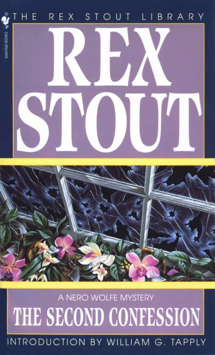 The Second Confession By: Rex Stout