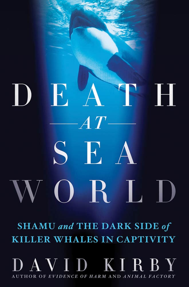 Death at SeaWorld By: David Kirby