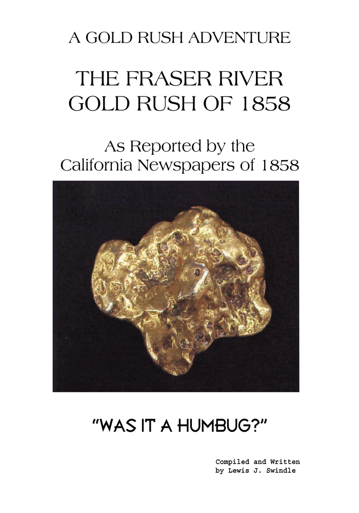 The Fraser River Gold Rush of 1858 As Reported by the California Newspapers of 1858