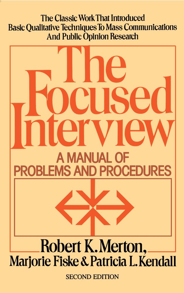 Focused Interview By: Robert K. Merton
