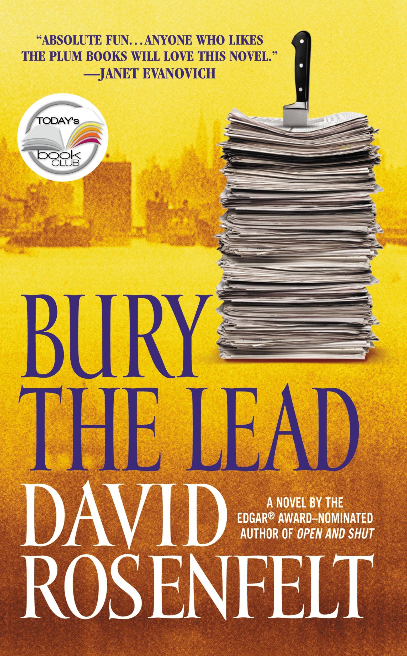 Bury the Lead By: David Rosenfelt