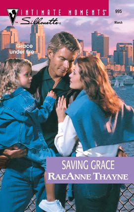 Saving Grace By: RaeAnne Thayne