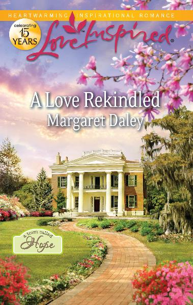 A Love Rekindled By: Margaret Daley