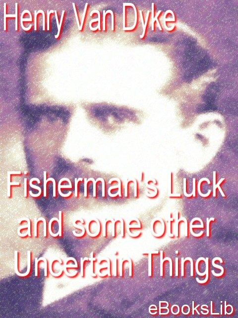 Fisherman`S Luck [1918]