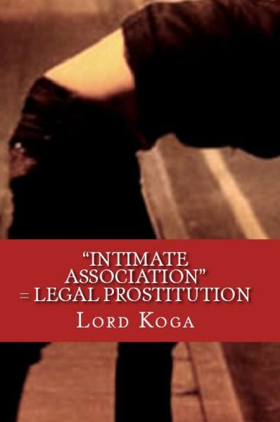 """Intimate Association"" = Legal Prostitution"