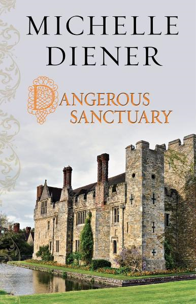 Dangerous Sanctuary By: Michelle Diener