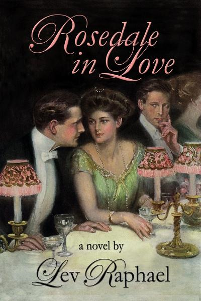 Rosedale In Love: A Gilded Age Novel