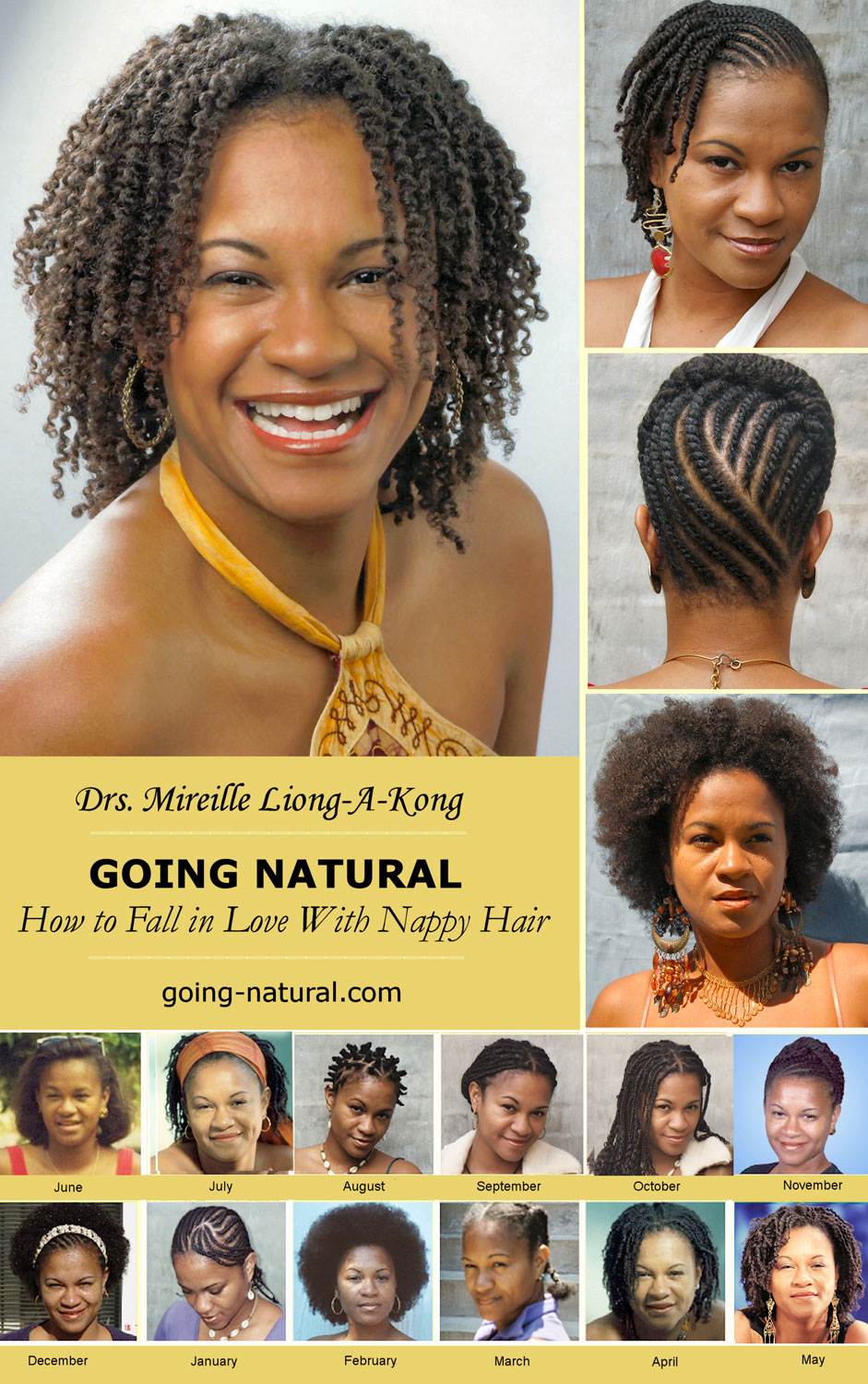 Going Natural: How to Fall in Love with Nappy Hair By: Mireille Liong-A-Kong