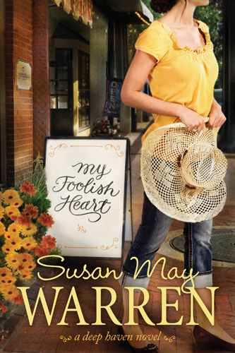 My Foolish Heart By: Susan May Warren