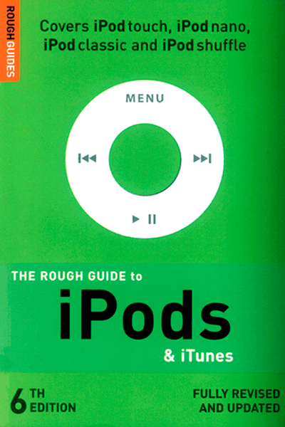 The Rough Guide to iPods & iTunes