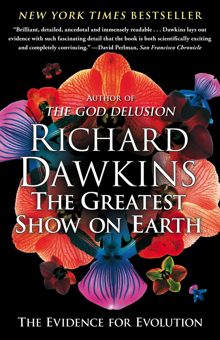 The Greatest Show on Earth By: Richard Dawkins
