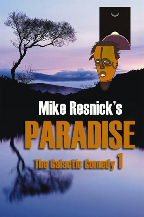 Paradise: A Chronicle Of A Distant World By: Mike Resnick