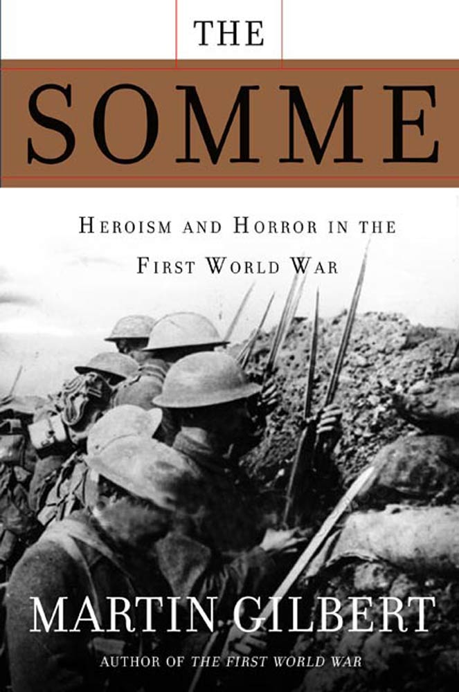 The Somme By: Martin Gilbert