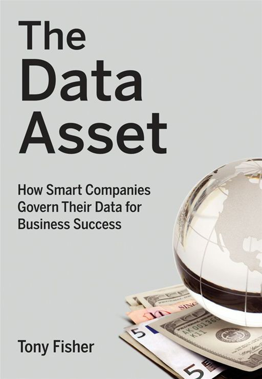 The Data Asset By: Tony Fisher