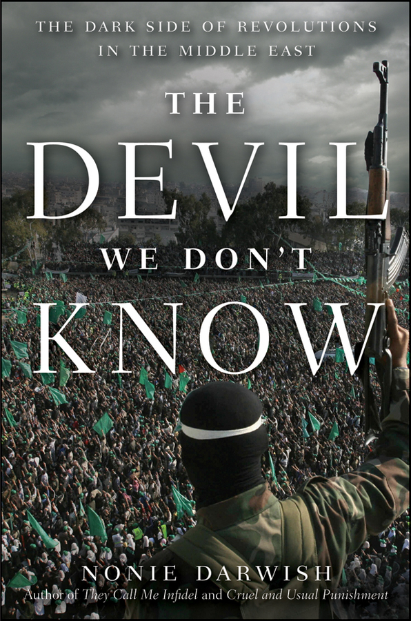The Devil We Don't Know By: Nonie Darwish