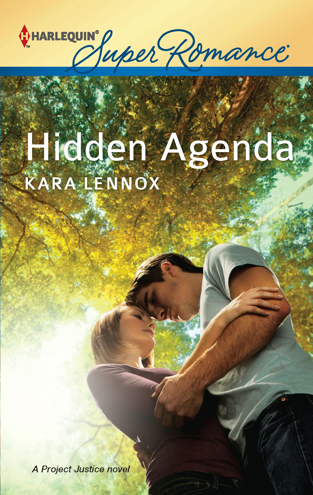 Hidden Agenda By: Kara Lennox