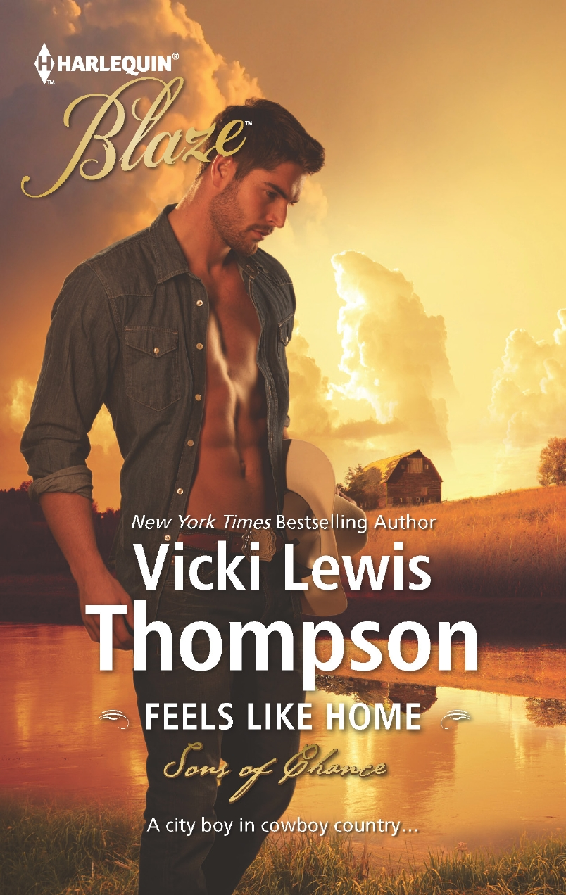 Feels Like Home By: Vicki Lewis Thompson
