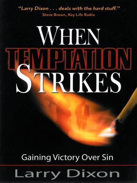 When Temptation Strikes  By: Larry Dixon